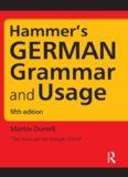Hammer's GERMAN Grammar and Usage - 5th Ed