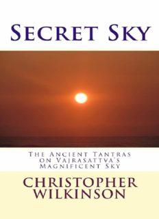 Secret Sky: The Ancient Tantras on Vajrasattva's Magnificent Sky