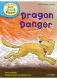 Oxford Reading Tree Read With Biff, Chip, and Kipper: Dragon Danger (Level 4)