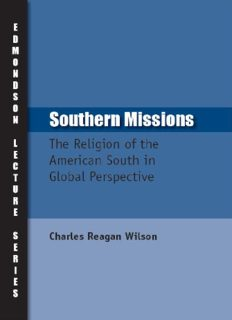 Southern Missions: The Religion of the American South in Global Perspective (Charles Edmondson Historical Lectures) (Charles Edmondson Historical Lectures)