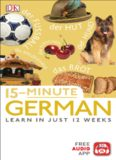 15-Minute German: Learn in Just 12 Weeks