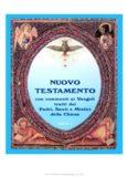Nuovo Testamento con commenti ai Vangeli tratti dai Padri, Santi e Mistici della Chiesa