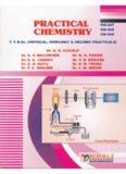 PRACTICAL CHEMISTRY B. Sc G. S. Gugale A. V. Nagawade R. A. Pawar S. S. Jadhav V. D. Bobade A. D. Natu D. R. Thube P. C. Mhaske L. K. Nikam Nirali Prakashan