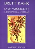 D.W. Winnicott: A Biological Portrait