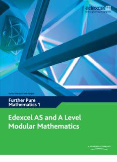 Edexcel AS and A Level Modular Mathematics: Further Pure Mathematics 1