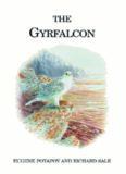 The Gyrfalcon (Poyser Monographs)