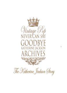 Never Can Say Goodbye (Michael Jackson. Vintage Pop Katherine Jackson Archives) (Michael Jackson Coffee Table Book)