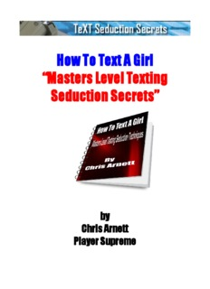 """How To Text A Girl """"Masters Level Texting Seduction Secrets"""""""