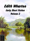The Early Short Fiction of Edith Wharton