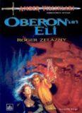 Oberon'un Eli - Roger Zelazny