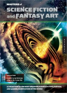 Masters of Science Fiction and Fantasy Art  A Collection of the Most Inspiring Science Fiction, Fantasy, and Gaming Illustrators in the World