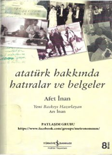 Atatürk hakkında hatıralar ve belgeler