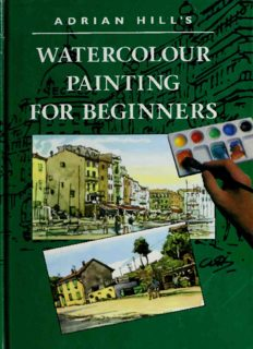 Adrian Hill's Watercolour Painting for Beginners