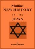 Mullins' New History of the Jews (1968) - JRBooksOnline.com