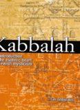 Kabbalah : an introduction to the esoteric heart of Jewish mysticism