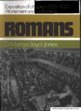 Romans - Volume 03 - Chapter 3, 4 - Atonement & Justification