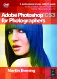 Adobe Photoshop CS3 for Photographers: A Professional Image Editor's Guide to the Creative Use of Photoshop for the Mac & PC