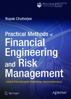Practical Methods of Financial Engineering and Risk Management: Tools for Modern Financial Professionals