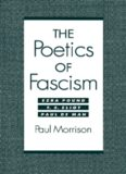 The poetics of fascism : Ezra Pound, T.S. Eliot, Paul de Man
