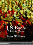 J.S. Bach: A Life in Music
