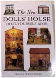 The New Dolls' House Do-It-Yourself Book: In 1 12 and 1 16 Scale