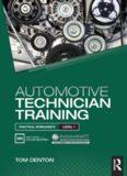 Automotive technician training : practical worksheets level 1