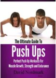 The Ultimate Guide To Push Ups