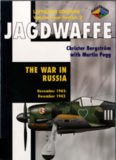 Jagdwaffe  The War in Russia November 1942-December 1943 (Luftwaffe Colours  Volume Four Section 3)