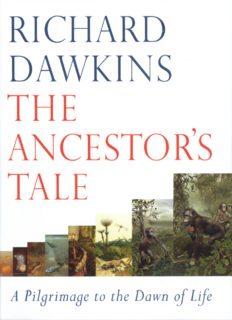 Richard Dawkins - The Ancestor's Tale