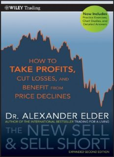 The New Sell and Sell Short: How To Take Profits, Cut Losses, and Benefit From Price Declines (2 Edition)