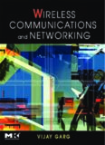 Wireless Communications & Networking (The Morgan Kaufmann Series in Networking)