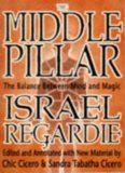 The Middle Pillar: The Balance Between Mind and Magic