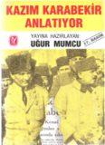 Kazım Karabekir Anlatıyor - Uğur Mumcu.pdf