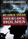 Bir Kimlik Vakası - Arthur Conan Doyle