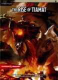 Tyranny of Dragons: The Rise of Tiamat