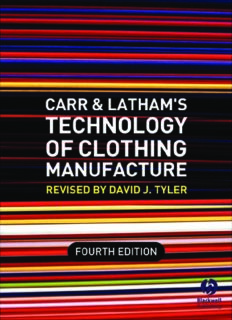 Carr and Latham's Technology of Clothing Manufacture, Fourth Edition
