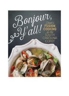 Bonjour Ya'll : Heidi's Fusion Cooking on the South Carolina Coast