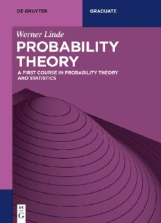 Probability Theory: A First Course in Probability Theory and Statistics