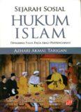 Sejarah Sosial Hukum Islam Dinamika Fikih Pada Abad Pertengahan