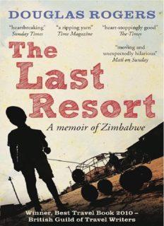 The Last Resort : a Memoir of Zimbabwe