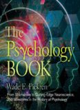The Psychology Book: From Shamanism to Cutting-Edge Neuroscience, 250 Milestones in the History