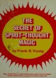 The secret of spirit-thought magic