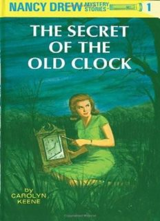 Nancy Drew Mystery Book 1 The Secret of the Old Clock