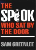 The spook who sat by the door : a novel
