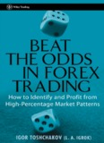 Igor Toshchakov - Beat The Odds In Forex.pdf - Trading Software
