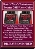 Best Of Men's Testosterone Booster 2018 User Guide: Are You Suffering From Any Type Of Erectile Dysfunctions Like: Premature Ejaculation, Low Sperm Count, Weak Erections, Poor Libido, Poor Energy...