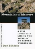 Mountains of Memory: A Fire Lookout's Life in the River of No Return Wilderness (American Land