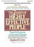 The 7 Habits of Highly Effective People by S. Covey