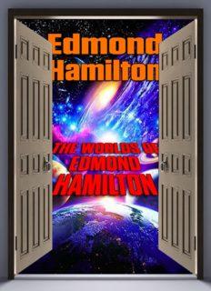 The Worlds of Edmond Hamilton