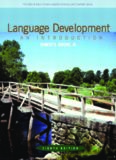 Language Development: An Introduction, 8th Edition (Allyn & Bacon Communication Sciences and Disorders)